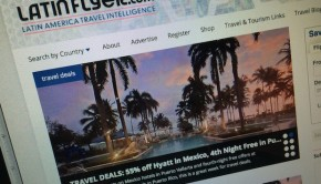 LatinFlyer.com covers top Latin America travel trends.